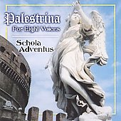 Palestrina for Eight Voices / Schola Adventus