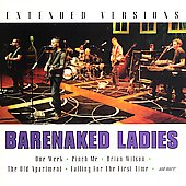 Barenaked Ladies: Extended Versions