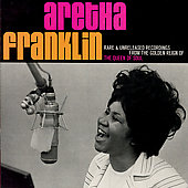 Aretha Franklin: Rare & Unreleased Recordings from the Golden Reign of the Queen of Soul