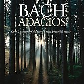Bach Adagios - Over 2 1/2 hours of the Most Beautiful Music