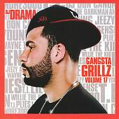 DJ Drama: Gangsta Grillz, Vol. 17 [Clean]