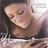 Juanita Bynum: Pour My Love on You