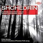 Shchedrin: Music for Cello and Piano / Raphael Wallfisch, Rodion Shchedrin