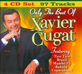 Xavier Cugat: Only the Best of Xavier Cugat [Box]