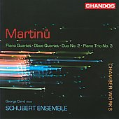 Martinu: Piano Quartet, Oboe Quartet, etc / Schubert Ensemble