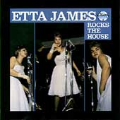 Etta James: Etta James Rocks the House
