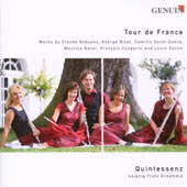 Tour de France - works by Debussy, Bizet, Saint-Saens, Ravel, Couperin / Quintessenz, flute ensemble