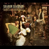 Sharon Shannon: Saints & Scoundrels [Digipak]