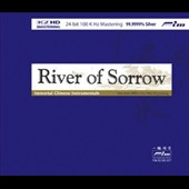 Hui Fen Min/Wei Li: River of Sorrow