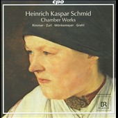 Heinrich Kaspar Schmid: Chamber Works