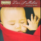 Various Artists: Zen Lullabies: World Baby