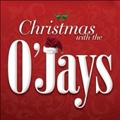 The O'Jays: Christmas with the O'Jays