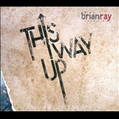 Brian Ray: This Way Up [Slipcase] *
