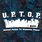 U.P.T.O.P. Entertainment: U.P.T.O.P. Entertainment: United Peeps to Organize Paper [PA] *