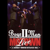 Boyz II Men: Motown: A Journey Through Hitsville USA Live