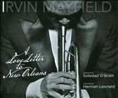 Irvin Mayfield: A Love Letter to New Orleans