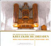 Die Jehmlich-Orgel in der Kreuzkirche Dresden
