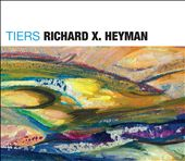Richard X. Heyman: Tiers and Other Stories [Digipak]