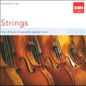 Essential Strings / Samuel Barber, Benjamin Britten, Edward Elgar and Edvard Grieg