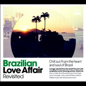 Various Artists: Brazilian Love Affair Revisited [Digipak]