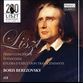 Liszt Bicentary Edition, Vol. 5: Piano Concertos; Totentanz / Boris Berezovsky, piano