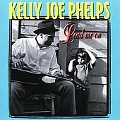 Kelly Joe Phelps: Lead Me On