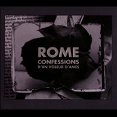 Rome: Confessions d'Un Voleur d'Ames [Digipak]