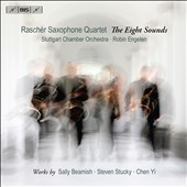 The Eight Sounds: works for saxophone quartet / works by Sally Beamish, Steven Stucky & Chen Yi