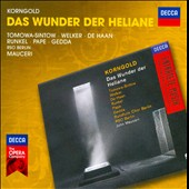 Korngold: Das Wunder Der Heliane / Tomowa-Sintow, Welker, De Haan, Runkel, Pape, Gedda