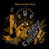 Conny Ochs/Wino: Heavy Kingdom [Digipak]