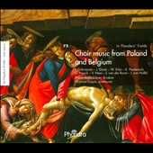 Choir Music from Poland & Belgium by Elsner, Franck, Penderecki, Van Nuffel