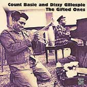Count Basie/Dizzy Gillespie: The Gifted Ones