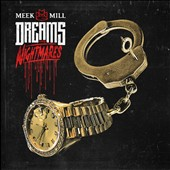 Meek Mill: Dreams and Nightmares [Clean]