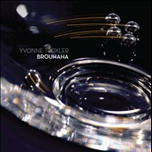 Yvonne Troxler: Brouhaha - chamber works / Glass Farm Ensemble