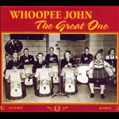 Whoopee John: The Great One