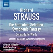 Richard Strauss: Die Frau ohne Schatten, Symphonic Fantasy; Serenade for Winds; Josephs-Legende, Symphonic Fragment / Schwarz