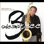 Odean Pope: Odean's Three [Digipak] *