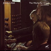The John Cage Edition Vol. 47: The Complete Organ Works -