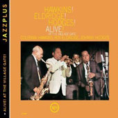 Coleman Hawkins/Johnny Hodges/Roy Eldridge: Hawkins! Eldridge! Hodges! Alive! At the Village Gate!