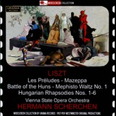 Liszt: Les Préludes; Mazeppa; Battle of the Huns; Mephisto Waltz No. 1; Hungarian Rhapsodies Nos. 1-6