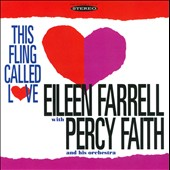 Eileen Farrell (Soprano Vocals)/Percy Faith & His Orchestra: This Fling Called Love