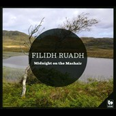 Filidh Ruadh: Midnight On the Machair [Digipak]
