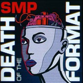 SMP: Death of the Format