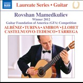 Laureate Series - music of de Falla, Amirov, Llobet, Rudnev, Albeniz, Turina, Brouwer et al. / Rovshan Mamedkuliev, guitar