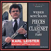Weber, Schumann: Pieces for Clarinet & Piano /Leister, et al