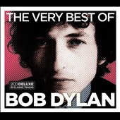 Bob Dylan: Very Best of Bob Dylan [2013] [Deluxe Edition]