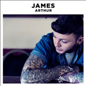 James Arthur (The X Factor): James Arthur [Deluxe Edition] [PA] *