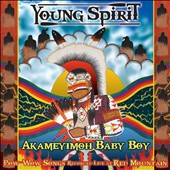 Young Spirit (New Age): Akameyimoh Baby Boy