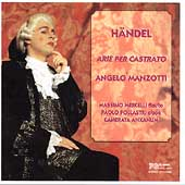 Handel: Arie per Castrato / Manzotti, Mercelli, et al