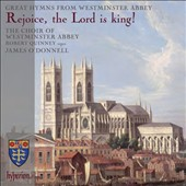Rejoice, the Lord is King! - Great Hymns from Westminster Abbey / The Choir of Westminster Abbey, Robert Quinney, organ